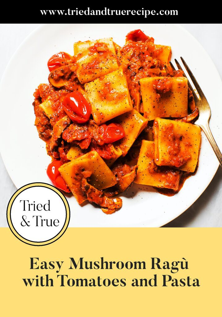 Easy Mushroom Ragù with Tomatoes and Pasta_Pinterest